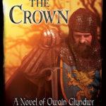 [PDF] [EPUB] Uneasy Lies the Crown, A Novel of Owain Glyndwr Download