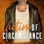 [PDF] [EPUB] Victim Of Circumstance Download
