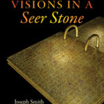 [PDF] [EPUB] Visions in a Seer Stone: Joseph Smith and the Making of the Book of Mormon Download