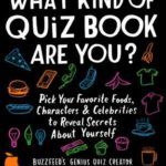 [PDF] [EPUB] What Kind of Quiz Book Are You?: Pick Your Favorite Foods, Characters, and Celebrities to Reveal Secrets About Yourself Download