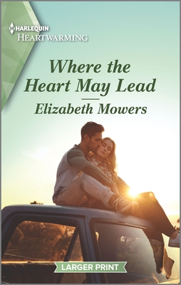 [PDF] [EPUB] Where the Heart May Lead: A Clean Romance Download by Elizabeth Mowers