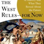 [PDF] [EPUB] Why the West Rules—for Now: The Patterns of History, and What They Reveal About the Future Download