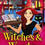 [PDF] [EPUB] Witches and Words (Library Witch Mystery #4) Download