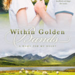 [PDF] [EPUB] Within Golden Bands (A Home for My Heart Book 2) Download