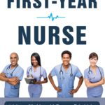 [PDF] [EPUB] Your First Year of Nursing: A Guide to Surviving Your First Year on the Job Download