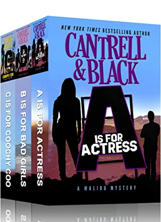 """[PDF] [EPUB] """"A"""" is for Actress, """"B"""" is for Bad Girls, """"C"""" is for Coochy Coo: Three Humorous Cozy Mysteries in One! (Malibu Mysteries Box Set Book 1) Download by Cantrell Black"""