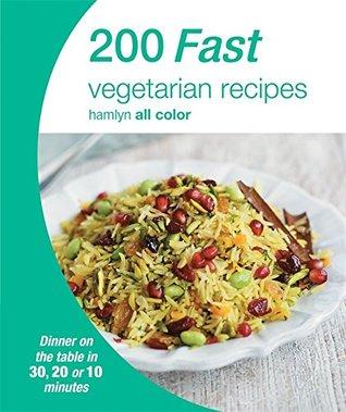 [PDF] [EPUB] 200 Fast Vegetarian Recipes Download by Hamlyn Publishing Group