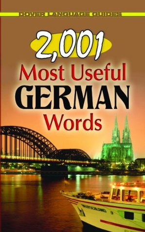 [PDF] [EPUB] 2,001 Most Useful German Words Download by Joseph W. Moser
