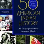 [PDF] [EPUB] 50 Events That Shaped American Indian History [2 Volumes]: An Encyclopedia of the American Mosaic Download