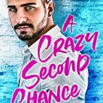 [PDF] [EPUB] A Crazy Second Chance (The McQueen Brothers, #1) Download