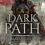 [PDF] [EPUB] A Dark Path: Grimdark LitRPG (Forsaken Talents Book 1) Download
