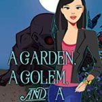 [PDF] [EPUB] A Garden, A Golem, and a Gray Area (Deanna Oscar Paranormal Mystery #12) Download