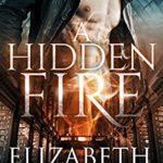 [PDF] [EPUB] A Hidden Fire (Elemental Mysteries Book 1) Download