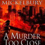 [PDF] [EPUB] A Murder Too Close (Phil Rodriguez, #2) Download