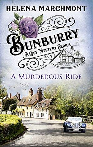 [PDF] [EPUB] A Murderous Ride (Bunburry #2) Download by Helena Marchmont