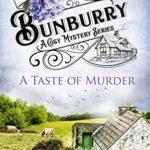 [PDF] [EPUB] A Taste of Murder (Bunburry #3) Download