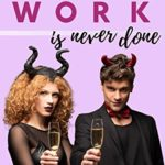 [PDF] [EPUB] A Witch's Work Is Never Done: A paranormal romantic comedy (Supernatural Sweethearts Book 2) Download
