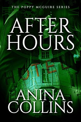 [PDF] [EPUB] After Hours (Poppy McGuire Mysteries Book 2) Download by Anina Collins