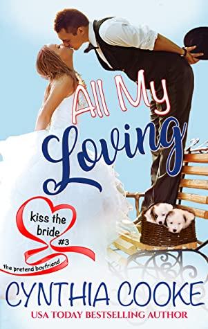 [PDF] [EPUB] All My Loving: Kiss The Bride #3 Download by Cynthia Cooke