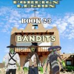 [PDF] [EPUB] America's Galactic Foreign Legion – Book 23 – Bandits Download