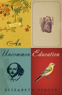 [PDF] [EPUB] An Uncommon Education: A Novel Download by Elizabeth Percer