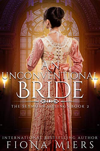 [PDF] [EPUB] An Unconventional Bride (The Seymour Siblings, #2) Download by Fiona Miers