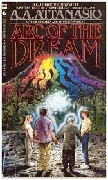 [PDF] [EPUB] Arc of the Dream (Radix, #3) Download by A.A. Attanasio