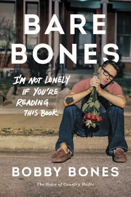 [PDF] [EPUB] Bare Bones: I'm Not Lonely If You're Reading This Book Download by Bobby Bones