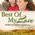 [PDF] [EPUB] Best of My Love (Home to Green Valley Book 4) Download