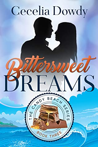 [PDF] [EPUB] Bittersweet Dreams (The Candy Beach Series Book 3) Download by Cecelia Dowdy