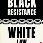 [PDF] [EPUB] Black Resistance White Law: A History of Constitutional Racism in America Download