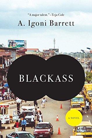 [PDF] [EPUB] Blackass: A Novel Download by A. Igoni Barrett