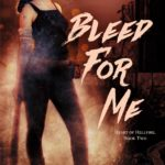 [PDF] [EPUB] Bleed For Me (Heart of Hellfire, #2) Download