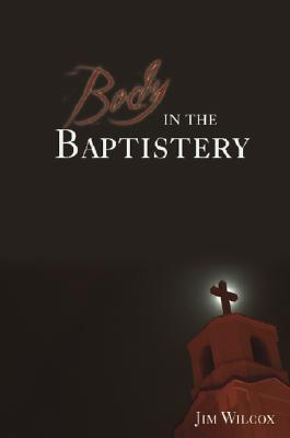 [PDF] [EPUB] Body in the Baptistery: A Gideon Grant Mystery Download by Jim Wilcox