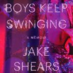 [PDF] [EPUB] Boys Keep Swinging: A Memoir Download