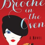 [PDF] [EPUB] Brioche in the Oven (Fromage à Trois #2) Download