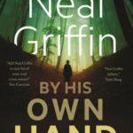 [PDF] [EPUB] By His Own Hand: A Newberg Novel (The Newberg Novels, #3) Download