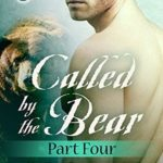 [PDF] [EPUB] Called by the Bear, Part 4 Download