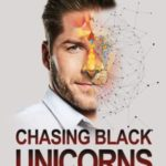 [PDF] [EPUB] Chasing Black Unicorns. How building the Amazon of Africa  put me on Interpol's Most Wanted list Download