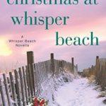 [PDF] [EPUB] Christmas at Whisper Beach (Whisper Beach #1.5) Download