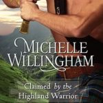 [PDF] [EPUB] Claimed by the Highland Warrior (MacKinloch Clan, #1) Download