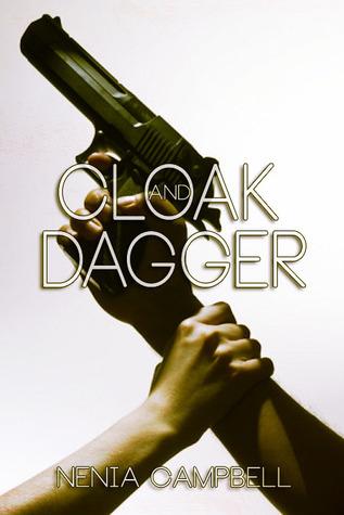 [PDF] [EPUB] Cloak and Dagger (The IMA, #1) Download by Nenia Campbell
