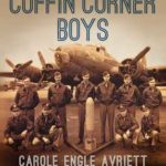 [PDF] [EPUB] Coffin Corner Boys: One Bomber, Ten Men, and Their Harrowing Escape from Nazi-Occupied France Download