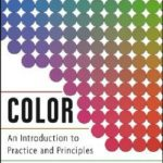 [PDF] [EPUB] Color: An Introduction to Practice and Principles Download