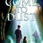 [PDF] [EPUB] Come To Dust Download