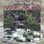 [PDF] [EPUB] Complete Guide to Water Gardens: Ponds, Fountains, Waterfalls, Streams Download