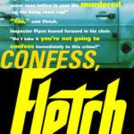 [PDF] [EPUB] Confess, Fletch (Fletch, #2) Download