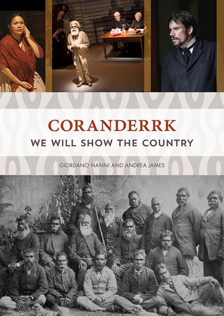 [PDF] [EPUB] Coranderrk: We Will Show the Country Download by Giordano Nanni