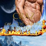 [PDF] [EPUB] CraZ (Galactic Cyborg Heat #19) Download