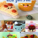 [PDF] [EPUB] Crochet and Play with Your Food Download